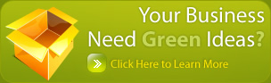 Your Business Need Green Ideas?