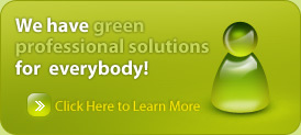 We have green professional solutions for everybody!